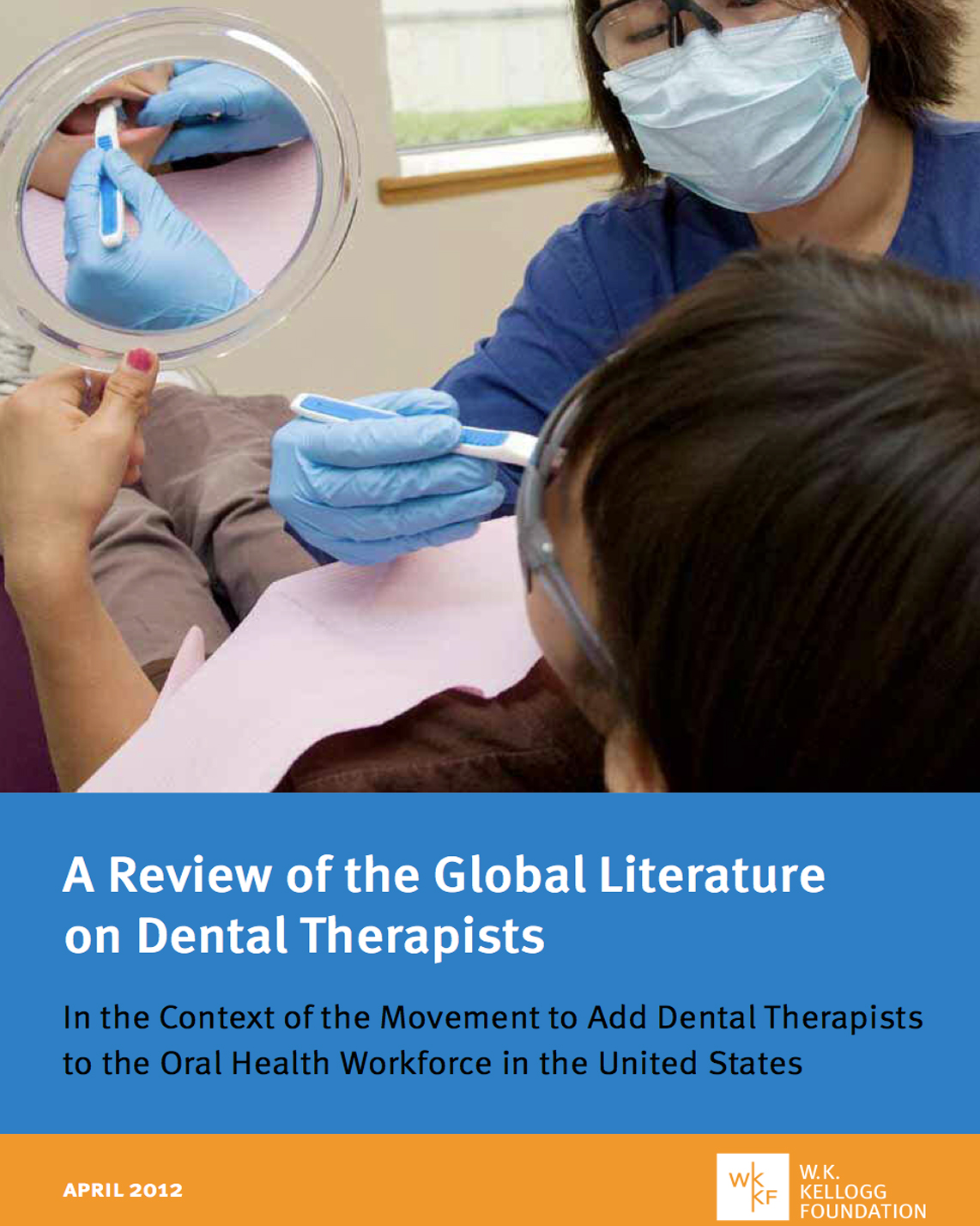 A review of the global literature on dental therapists - W.K. Kellogg Foundation
