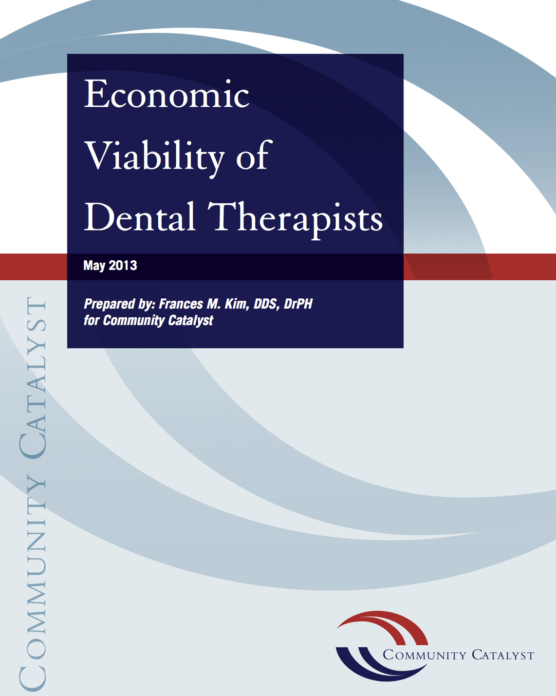 Economic Viability of Dental Therapists - W.K. Kellogg Foundation