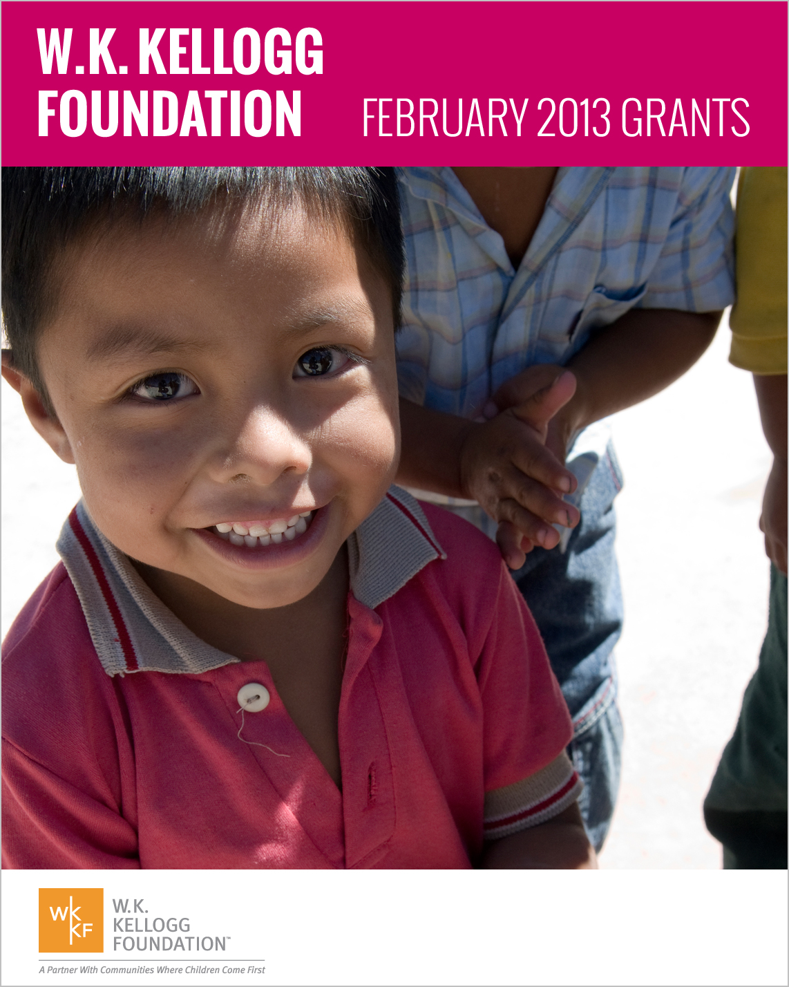 W.K. Kellogg Foundation Grants - February 2013