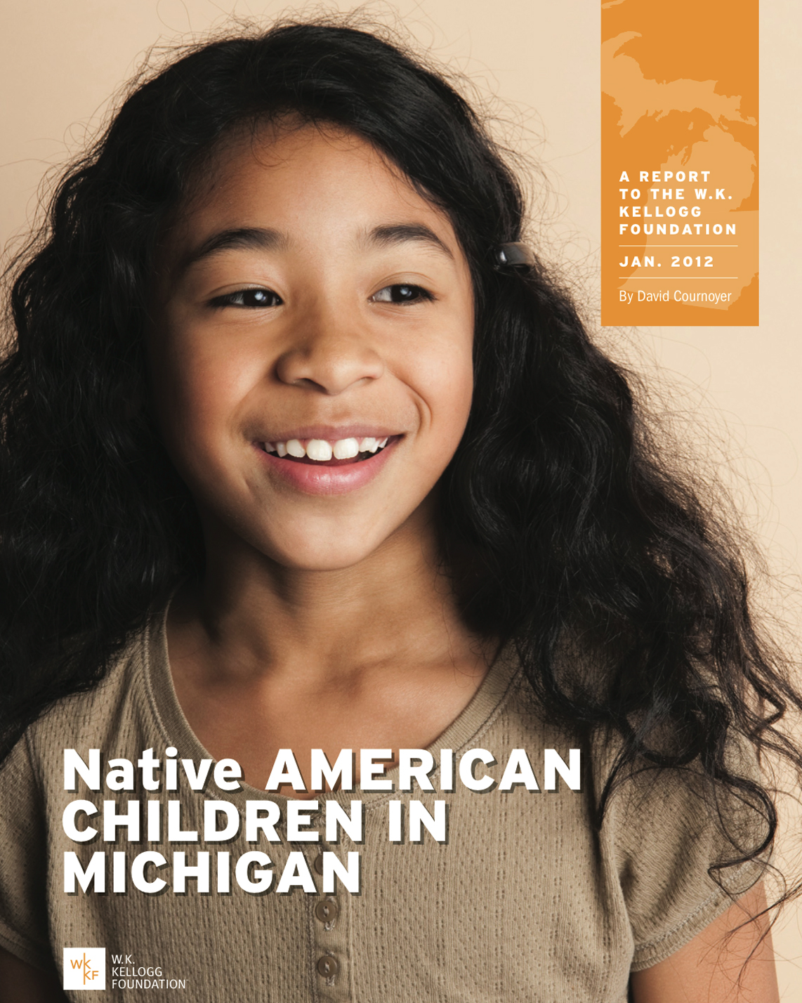 Native American Children in Michigan - Full Report - W.K. Kellogg Foundation