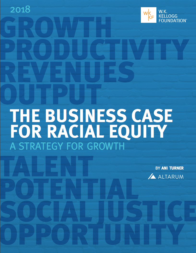 Business Case for Racial Equity | W.K. Kellogg Foundation
