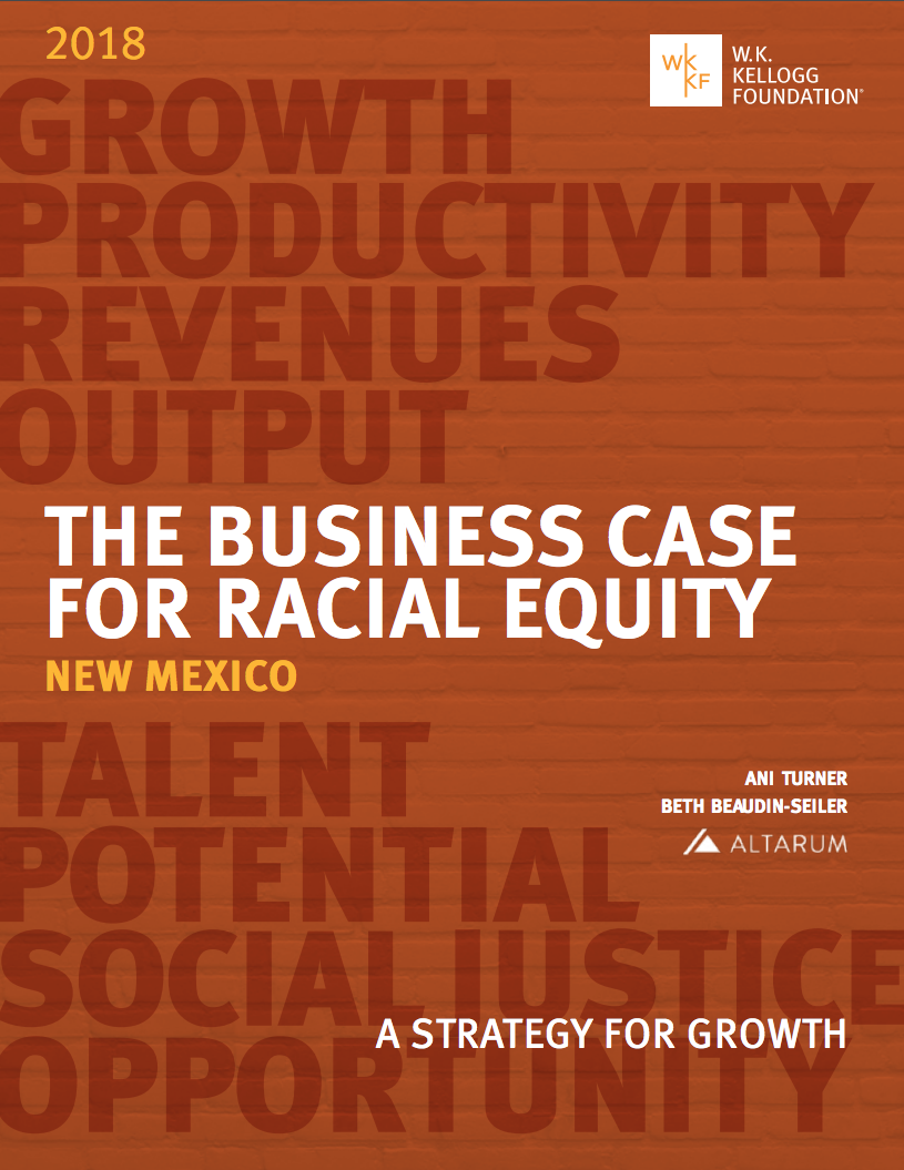 Business Case for Racial Equity for New Mexico | W.K. Kellogg Foundation