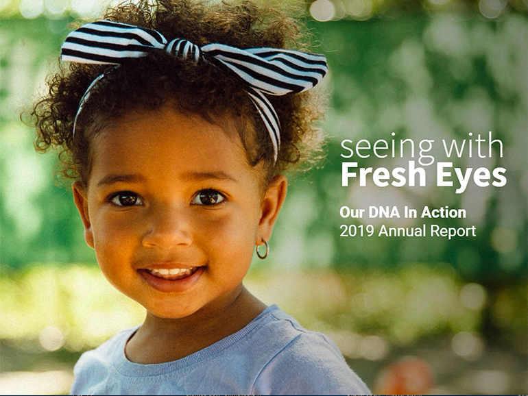Seeing with Fresh Eyes 2019 Annual Report